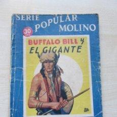 Tebeos: BUFFALO BILL Y EL GIGANTE EDITORIAL MOLINO 1935. Lote 275912048