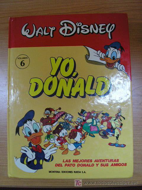 YO DONALD, VOL VI, MONTENA/ED. RUEDA, AÑO 1987 (Tebeos y Comics - Montena)
