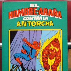 Tebeos: 'EL HOMBRE ARAÑA CONTRA LA ANTORCHA'. MONTENA. 1981. TAPAS DURAS.. Lote 25075333