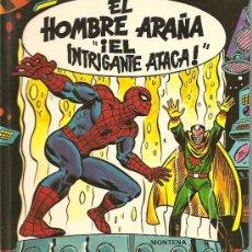 Tebeos: EL HOMBRE ARAÑA, EL INTRIGANTE ATACA EDITORIAL MONTENA 1984. Lote 27248547