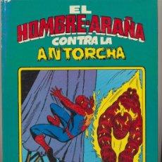 Livros de Banda Desenhada: EL HOMBRE ARAÑA CONTRA LA ANTORCHA. Lote 19056065