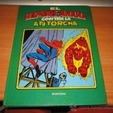 Tebeos: EL HOMBRE ARAÑA CONTRA LA ANTORCHA 1981. Lote 27295291