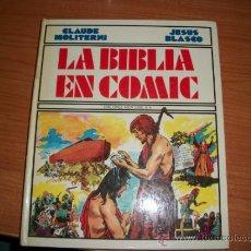 Tebeos: LA BIBLIA EN COMIC - EDITORIAL MONTENA 1983 - TAPA DURA POR JESUS BLASCO. Lote 34190600