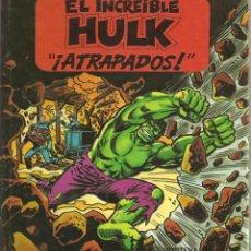 Tebeos: EL INCREIBLE HULK. ¡ATRAPADOS! 1982. MARVEL COMICS. Lote 41116784