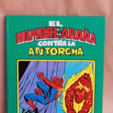 Tebeos: SPIDERMAN - EL HOMBRE ARAÑA CONTRA ANTORCHA - MONTENA, AÑO 1981, COLOR, CARTONÉ - MUY BUEN ESTADO. Lote 45508931
