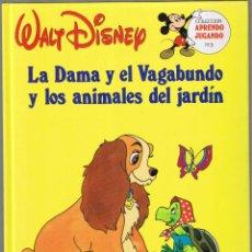 Tebeos: LA DAMA Y EL VAGABUNDO Y LOS ANIMALES DEL JARDIN - WALT DISNEY. Lote 50118588