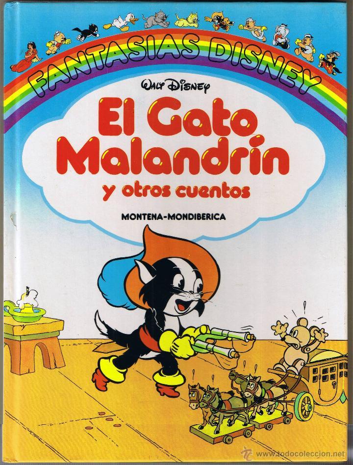 FANTASIAS DISNEY - EL GATO MALANDRIN Y OTROS CUENTOS - 1987 (Tebeos y Comics - Montena)