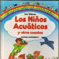 Tebeos: FANTASIAS DISNEY - LOS NIÑOS ACUATICOS Y OTROS CUENTOS - 1987. Lote 53409752