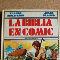 Tebeos: LA BIBLIA EN CÓMIC. TEXTO DE CLAUDE MOLITERNI. DIBUJOS DE JESÚS BLASCO. . Lote 112638115