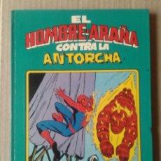 Tebeos: EL HOMBRE ARAÑA CONTRA LA ANTORCHA. EDICIONES MONTENA, 1981. POR BILL MANTLO Y SAL BUSCEMA.. Lote 118688591