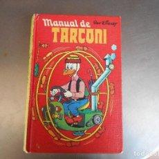 Tebeos: MANUAL DE TARCONI. MONTENA, 1977. NUEVO IMPECABLE!!! 254 PÁGINAS.,TAPA DURA. Lote 128878075