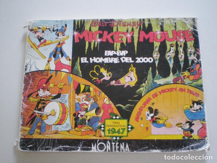 MICKEY MOUSE - TIRAS PERIODISTICAS 1947 (BIP-BIP, EL HOMBRE DEL 2000) - MONTENA 1987 // WALT DISNEY (Tebeos y Comics - Montena)