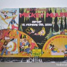 Tebeos: MICKEY MOUSE - TIRAS PERIODISTICAS 1947 (BIP-BIP, EL HOMBRE DEL 2000) - MONTENA 1987 // WALT DISNEY. Lote 134183690
