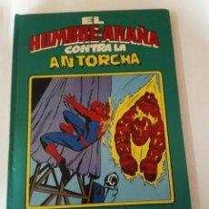 Tebeos: SPIDERMAN CONTRA LA ANTORCHA HUMANA.. Lote 145551202