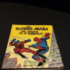Tebeos: SPIDERMAN EL HOMBRE ARAÑA.EL ATAQUE DE LA TARÁNTULA.MONTENA 1982.RARO. Lote 150107636