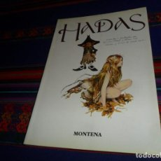 Tebeos: HADAS POR BRIAN FROUD, ALLAN LEE Y DIBUJOS DE DAVID LACKIN. MONTENA 1999 6ª EDICIÓN. RÚSTICA. BE. . Lote 183357580