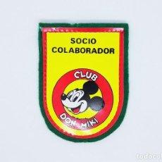 Tebeos: PARCHE O DISTINTIVO DE SOCIO COLABORADOR DEL CLUB DON MIKI. Lote 189921742