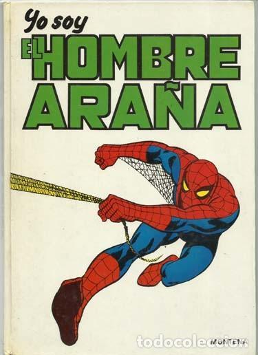 YO SOY EL HOMBRE ARAÑA, 1980, MONTENA, MUY BUEN ESTADO (Tebeos y Comics - Montena)