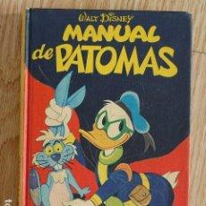 Tebeos: MANUAL DE PATOMAS MONTENA 1977 WALT DISNEY TAPA DURA. Lote 227970575