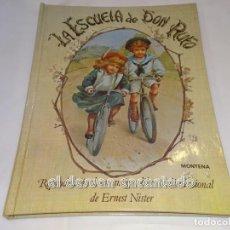 Tebeos: LA ESCUELA DE DON RUFO. CUENTO POP-UP. MONTENA 1982. Lote 245080905