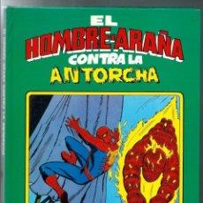 Giornalini: SPIDERMAN - EL HOMBRE ARAÑA CONTRA LA ANTORCHA - MONTENA 1981. Lote 275732338