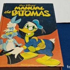 Tebeos: MANUAL DE PATOMAS MONTENA 1977 WALT DISNEY TAPA DURA. Lote 275971293