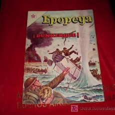 Tebeos: EPOPEYA N° 44 -DUNKERQUE - NOVARO (FOTOS ADICIONALES). Lote 7203367