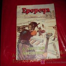 Tebeos: EPOPEYA N° 39 -EL FERROCARIL TRANSIBERIANO - NOVARO (FOTOS ADICIONALES). Lote 7714820