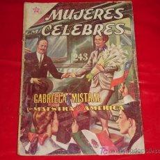 Tebeos: MUJERES CELEBRES N° 5 - GABRIELA MISTRAL - LA MAESTRA DE AMÉRICA - NOVARO . Lote 7785448
