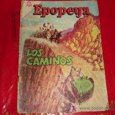 Tebeos: EPOPEYA N° 74 -LOS CAMINOS - NOVARO. Lote 7175851