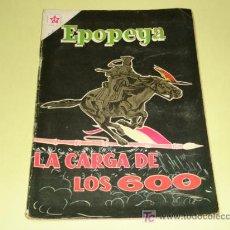 Tebeos: EPOPEYA N° 24 -LA CARGA DE LOS 600- (FOTOS ADICIONALES) NOVARO . Lote 7037006