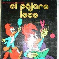 Tebeos: EL PAJARO LOCO. LAIDA 1974 (NO ES NOVARO) NUMERO 1. Lote 27014744