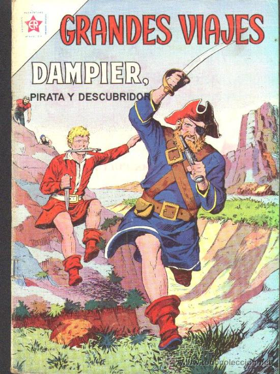 GRANDES VIAJES # 10 NOVARO 1963 DAMPIER, PIRATA Y DESCUBRIDOR MUY BUEN ESTADO (Tebeos y Comics - Novaro - Grandes Viajes)