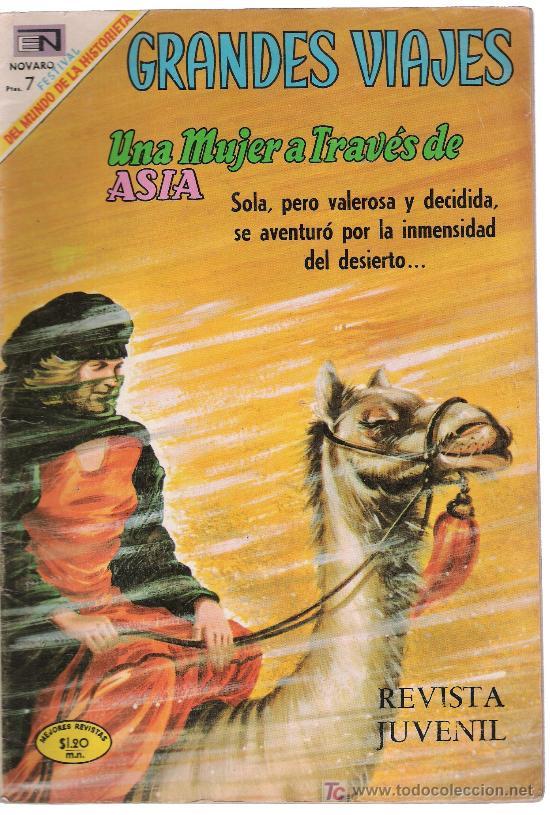 GRANDES VIAJES. Nº 78. AÑO 1969. UNA MUJER A TRAVÉS DE ASIA (Tebeos y Comics - Novaro - Grandes Viajes)