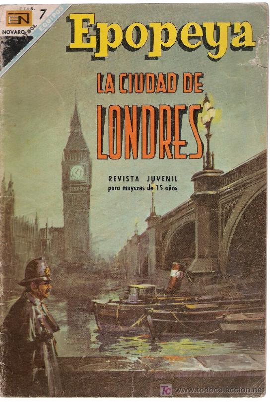 EPOPEYA. Nº 116. LA CIUDAD DE LONDRES (Tebeos y Comics - Novaro - Epopeya)