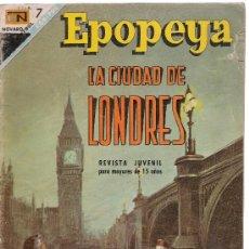 Tebeos: EPOPEYA. Nº 116. LA CIUDAD DE LONDRES. Lote 27038931