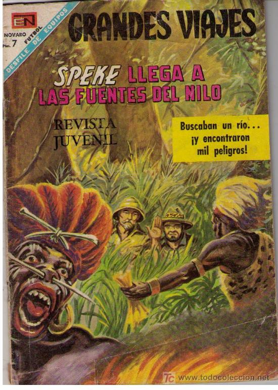 GRANDES VIAJES. Nº 63. AÑO 1968. SPEKE LLEGA A LAS FUENTES DEL NILO. (Tebeos y Comics - Novaro - Otros)