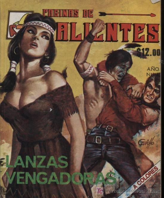 PÁGINAS DE VALIENTES.EDIC. LA FOCA. (MÉJICO) Nº 2 LANZAS VENGADORAS (Tebeos y Comics - Novaro - Otros)
