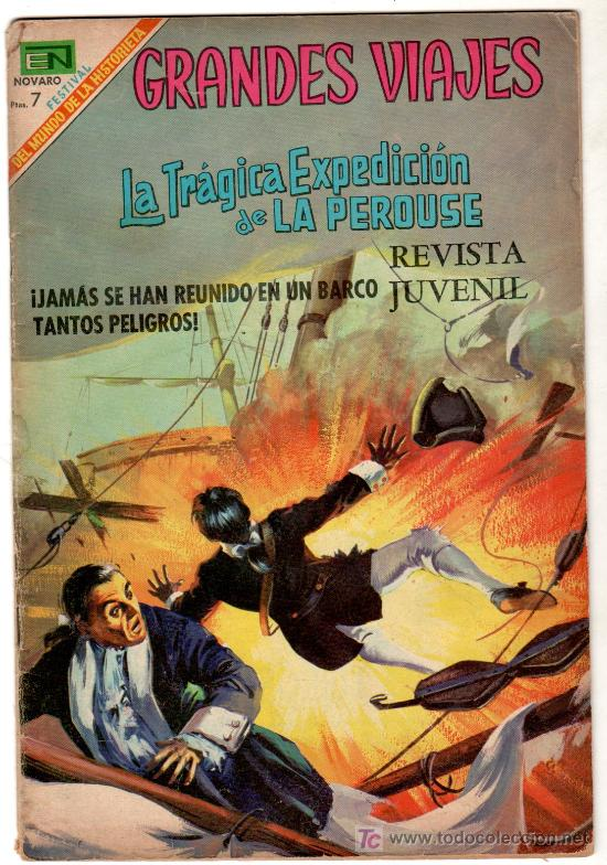 GRANDES VIAJES Nº 72, NOVARO 1969, LA TRAGICA EXPEDICION DE LA PEROUSE (Tebeos y Comics - Novaro - Grandes Viajes)