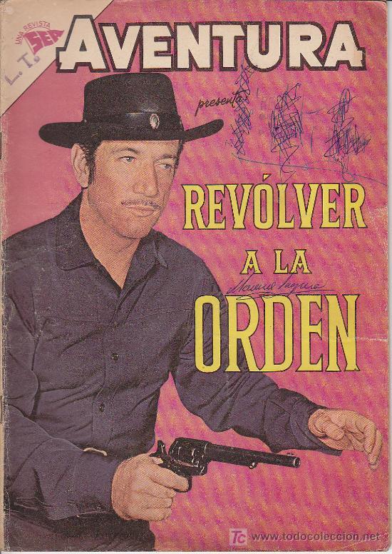 AVENTURA - REVOLVER A LA ORDEN - Nº 250 NOVARO 1962 (Tebeos y Comics - Novaro - Aventura)