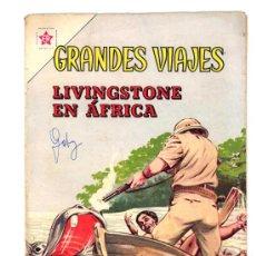 Tebeos: GRANDES VIAJES # 8 - LIVINGSTONE EN AFRICA - AÑO 1963 - NOVARO - JOYA DE COLECCION. Lote 26407616