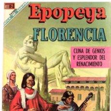 Tebeos: EPOPEYA # 127 FLORENCIA, CUNA DE GENIOS NOVARO 1968 MUY BUEN ESTADO. Lote 26756086