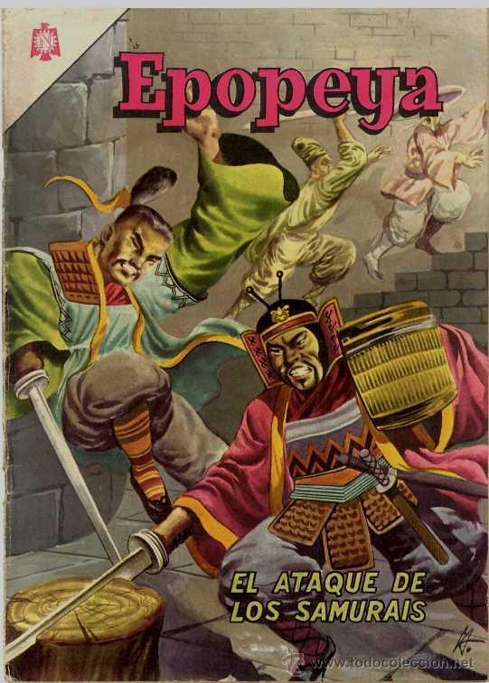 EPOPEYA # 86 EL ATAQUE DE LOS SAMURAIS NOVARO 1965 MUY BUEN ESTADO (Tebeos y Comics - Novaro - Epopeya)
