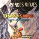 Tebeos: GRANDES VIAJES # 31 - CIMAS Y SIMAS DEL MUNDO - AÑO 1965 - EDITORIAL NOVARO - JOYA DE COLECCION. Lote 26617417