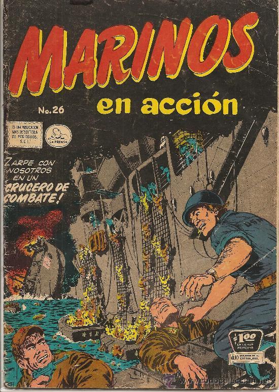 MARINOS EN ACCION Nº26 EDITORIAL LA PRENSA 1957 (Tebeos y Comics - Novaro - Otros)
