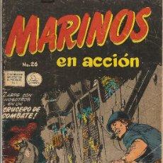 Tebeos: MARINOS EN ACCION Nº26 EDITORIAL LA PRENSA 1957. Lote 24401518
