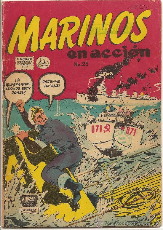MARINOS EN ACCION Nº 25 EDITORIAL LA PRENSA 1957 (Tebeos y Comics - Novaro - Otros)