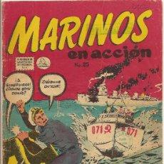 Tebeos: MARINOS EN ACCION Nº 25 EDITORIAL LA PRENSA 1957. Lote 26838033