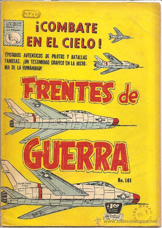 FRENTES DE GUERRA Nº 101 EDITORIAL LA PRENSA 1962 (Tebeos y Comics - Novaro - Otros)