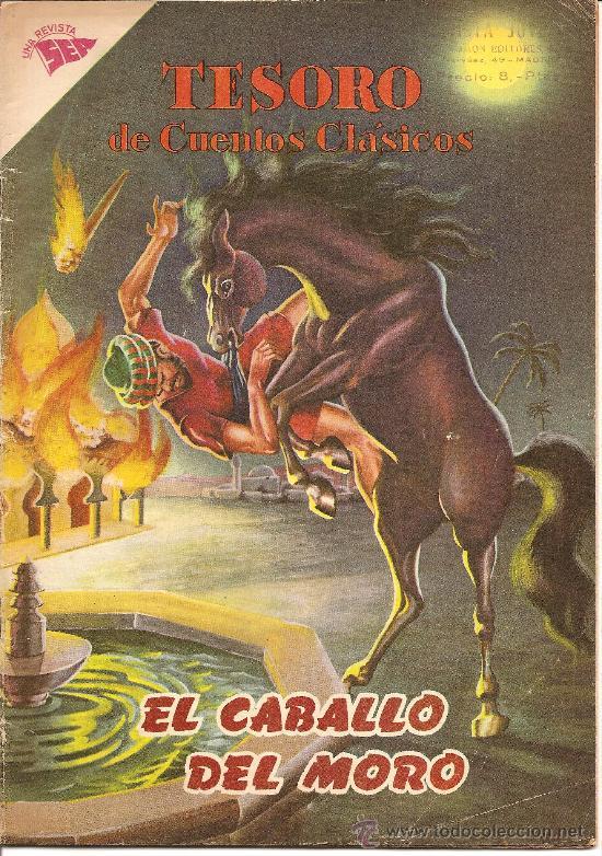 TESOROS DE CUENTOS CLASICOS Nº 25 EL CABALLO DEL MORO (Tebeos y Comics - Novaro - Otros)
